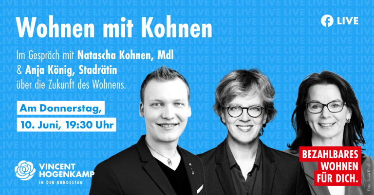 Wohnen mit Kohnen - BT-Kandidat Vincent Hogenkamp